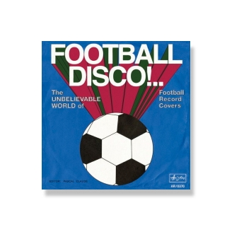 Livre Football Disco!.. The...